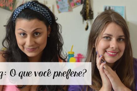 tag_o_que_voce_prefere_blog