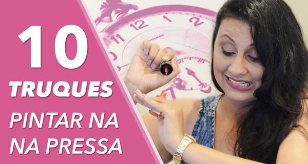 10_Truques_Pintar_Unha_na_Pressa